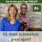 Podcast: US-Wahl: Klimaschutz great again?
