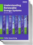 Volker Quaschning: Understanding Renewable Energy Systems